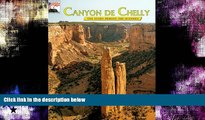 Deals in Books  Canyon De Chelly: The Story Behind the Scenery  READ PDF Online Ebooks