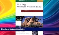 Deals in Books  Bicycling America s National Parks: California: The Best Road and Trail Rides from