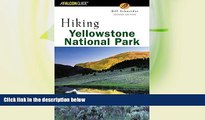 Deals in Books  Hiking Yellowstone National Park, 2nd (Regional Hiking Series)  Premium Ebooks