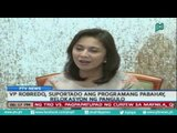 [PTVNews] VP Robredo, suportado ang programang pabuhay, relokasyon ng pangulo [07|26|16]