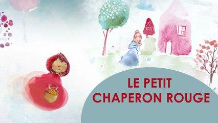 Le Petit Chaperon Rouge - Conte animé