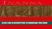 [PDF] Mobi Inanna, Queen of Heaven and Earth: Her Stories and Hymns from Sumer Full Online