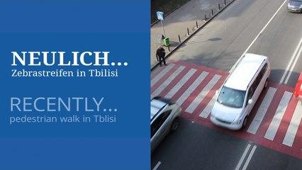 Neulich.... Zebrastreifen in Tiblisi - Pedestian Wal in Tiblisi