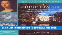 Ebook The Chinese Palace at Oranienbaum: Catherine the Great s Private Passion (Great Palaces)