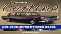 Ebook Ford Cortina: The Complete History Free Read