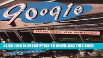 Ebook Googie: Fifties Coffee Shop Architecture Free Read