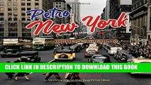 Ebook Retro New York: The Way We Were Free Download