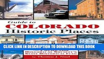 Best Seller Guide to Colorado s Historic Places: Sites Funded by the State Historical Fund Free Read
