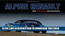 Best Seller Alpine Renault: the fabulous berlinettes Free Read