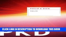 [PDF] VALIS (Valis Trilogy) [Full Ebook]