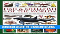 Ebook The Illustrated Encyclopedia of Fish Shellfish of the World: A