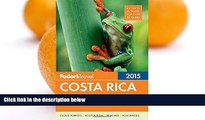 Best Buy Deals  Fodor s Costa Rica 2015 (Full-color Travel Guide)  Best Seller Books Best Seller