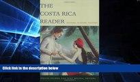 Ebook deals  The Costa Rica Reader: History, Culture, Politics (The Latin America Readers)  Buy Now