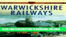 Best Seller Warwickshire Railways (Sutton s Photographic History of Railways) Free Read