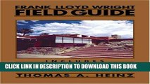 Best Seller Frank Lloyd Wright Field Guide: Includes All United States and International Sites