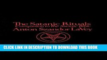 Download The Satanic Rituals: Companion to The Satanic Bible PDF