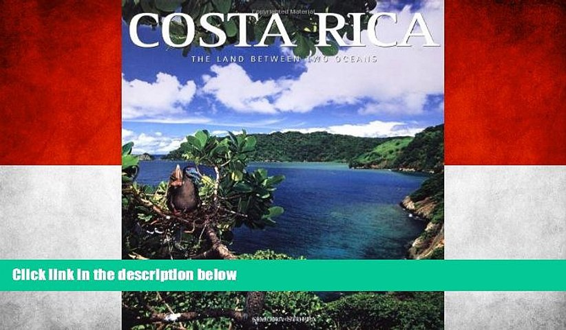 Best Buy Deals Costa Rica: The Land Between Two Oceans (Exploring Countries of the World) Full | Godialy.com