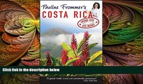 Best Buy Deals  Pauline Frommer s Costa Rica (Pauline Frommer Guides)  Full Ebooks Most Wanted