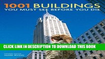 Best Seller 1001 Buildings You Must See Before You Die: The World s Architectural Masterpieces