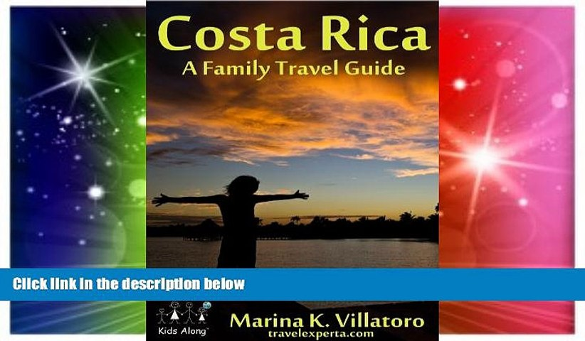 Ebook Best Deals Costa Rica Travel Guide (Take The Kids Along) Most Wanted | Godialy.com