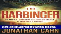 Best Seller The Harbinger: The Ancient Mystery that Holds the Secret of America s Future Free