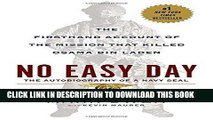 [READ] EBOOK No Easy Day: The Firsthand Account of the Mission that Killed Osama Bin Laden ONLINE