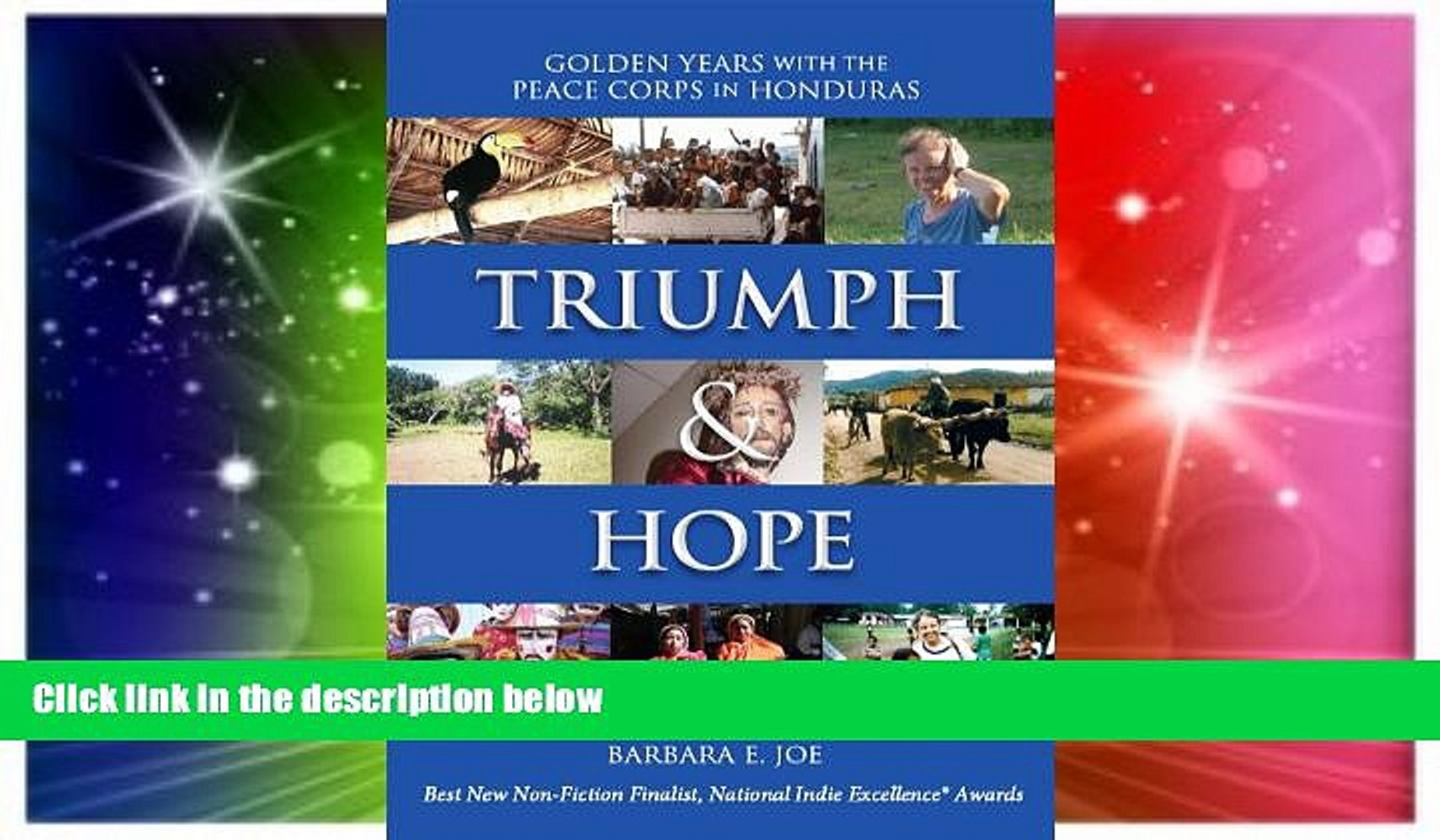 Triumph & Hope: Golden Years with the Peace Corps in Honduras by Barbara E. Joe