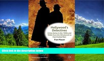 Free [PDF] Downlaod  Hollywood s Detectives: Crime Series in the 1930s and 1940s from the