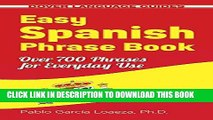 Best Seller Easy Spanish Phrase Book NEW EDITION: Over 700 Phrases for Everyday Use (Dover