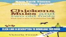 [FREE] EBOOK Chickens, Mules and Two Old Fools: A Slice of Andalucian Life (Old Fools Large Print)
