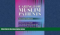 PDF Caring for Muslim Patients, Second Edition (Sheikh, Caring for Muslim Patients) FreeOnline