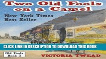 [FREE] EBOOK Two Old Fools on a Camel: From Spain to Bahrain and back again (Old Fools Trilogy)