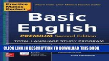 Ebook Practice Makes Perfect Basic English, Second Edition: (Beginner) 250 Exercises + 40 Audio