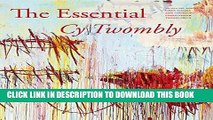 [PDF] The Essential Cy Twombly Full Colection