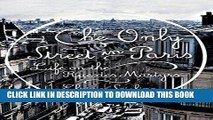 [READ] EBOOK The Only Street in Paris: Life on the Rue des Martyrs ONLINE COLLECTION