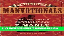 Ebook The Art of Manliness - Manvotionals: Timeless Wisdom and Advice on Living the 7 Manly