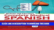 Ebook McGraw-Hill Education Complete Medical Spanish: Practical Medical Spanish for Quick and