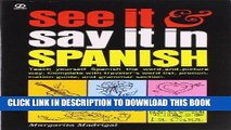 Ebook See It and Say It in Spanish: Teach Yourself Spanish the Word-and-Picture Way. Complete with