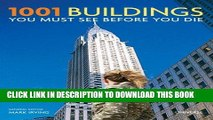 Ebook 1001 Buildings You Must See Before You Die: The World s Architectural Masterpieces