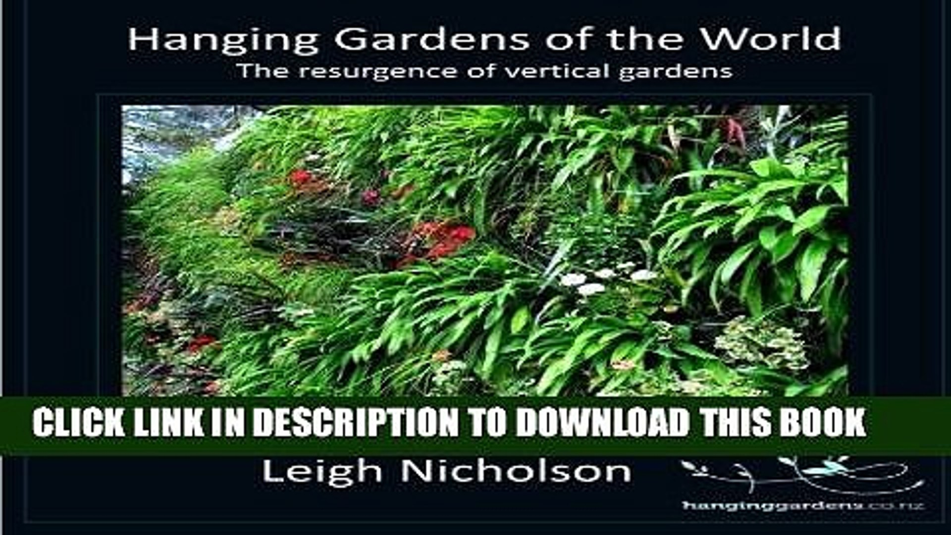Best Seller Hanging Gardens of the World: The resurgence of Vertical Gardens Free Download