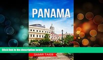 Best Buy Deals  Panama: The best Panama Travel Guide The Best Travel Tips About Where to Go and