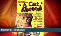Deals in Books  A Cat Abroad: The Further Adventures of Norton, the Cat Who Went to Paris, and His