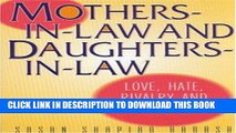[PDF] Mothers-in-Law and Daughters-in-Law: Love, Hate, Rivalry and Reconciliation Popular Colection