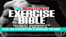 [FREE] EBOOK The Men s Fitness Exercise Bible: 101 Best Workouts to Build Muscle, Burn Fat, and