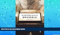 Best Buy PDF  The 500 Hidden Secrets of Brussels  Full Ebooks Best Seller