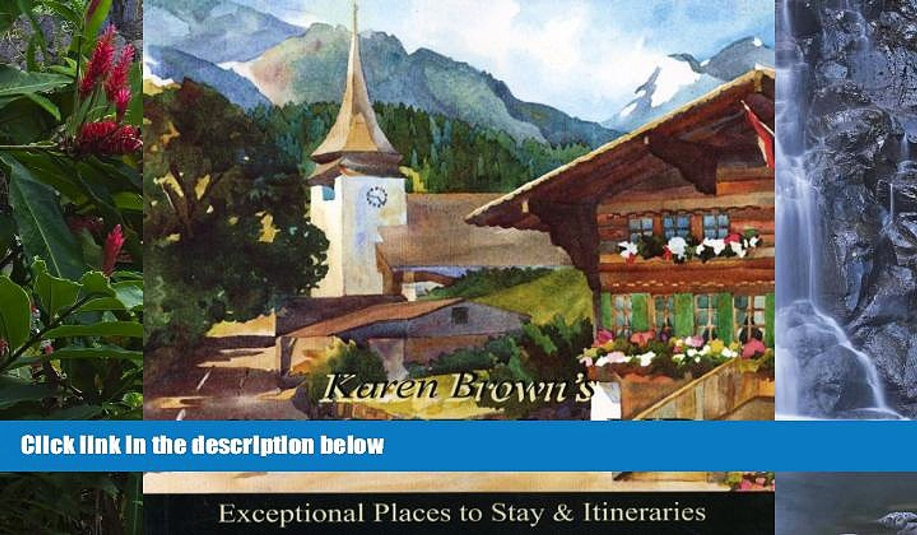 Full Online [PDF]  Karen Brown s Switzerland 2010: Exceptional Places to Stay   Itineraries (Karen
