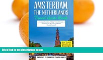 Best Buy Deals  Amsterdam: Amsterdam, Netherlands: Travel Guide Book-A Comprehensive 5-Day Travel