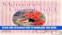 [PDF] Memories for My Grandchild: A Keepsake Journal of Love and Family Experiences Popular