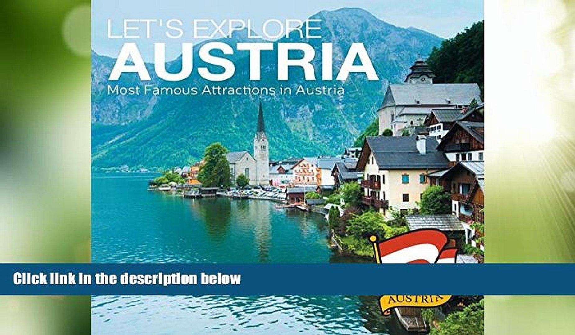 Buy NOW  Let s Explore Austria s (Most Famous Attractions in Austria s): Austrian Travel Guide