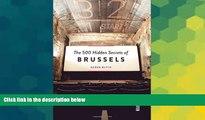 Ebook deals  The 500 Hidden Secrets of Brussels  Full Ebook